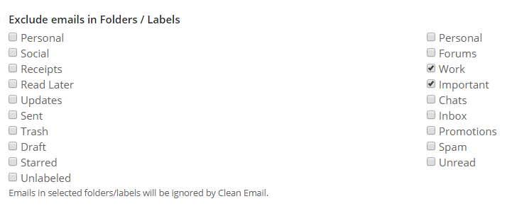 To protect emails in certain folders marked with certain labels mark the checkbox
